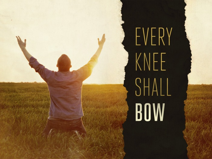 EVERY KNEE SHALL BOW by MartyLoose