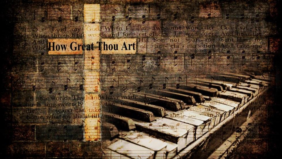How-Great-Thou-Art